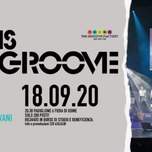 "The Groove Factory - Music, Events & More il 18 settembre metterà in scena ""This is Groove"" al Padiglione 6 Fiera di Udine."