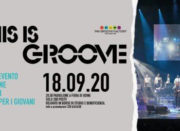 """The Groove Factory - Music, Events & More il 18 settembre metterà in scena """"This is Groove"""" al Padiglione 6 Fiera di Udine."""