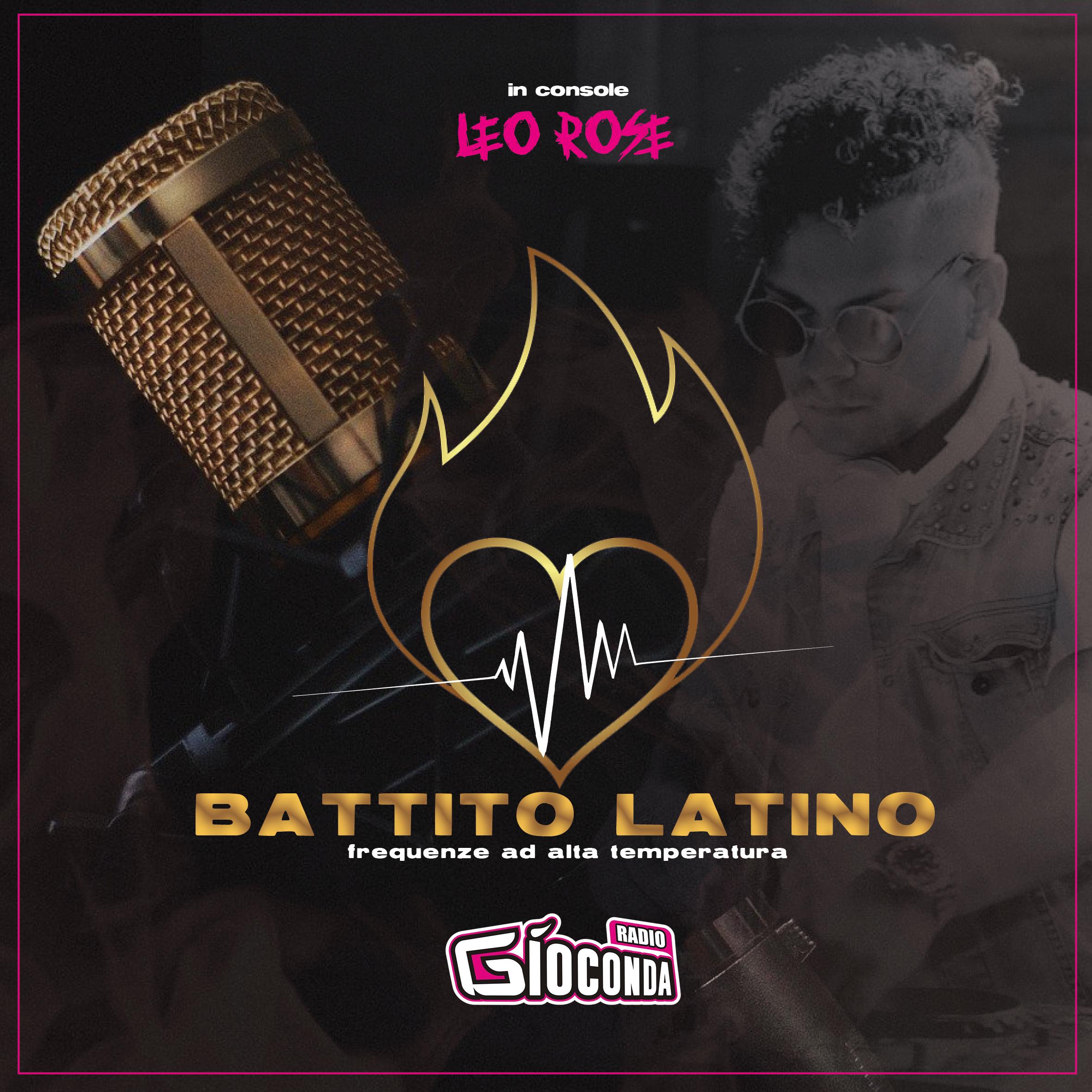 Battito Latino su Radio Gioconda con Leo Rose D